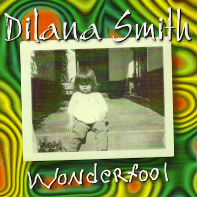 Dilana Smith - Wonderfool