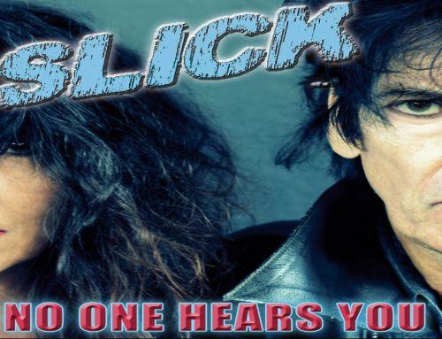 Nieuwe single SLICK – No One Hears You