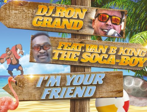 The Soca Boy (ft DJ Ron grand) – I'm your friend aka Take off your Shirt