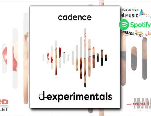 D-Experimentals – Cadence