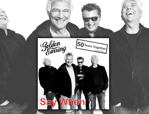 Golden Earring – Say When
