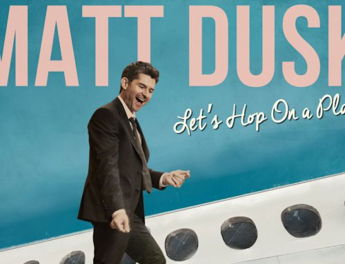 Matt Dusk – Let's Hop On A Plane
