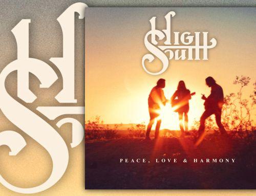 High South – Peace, Love & Harmony