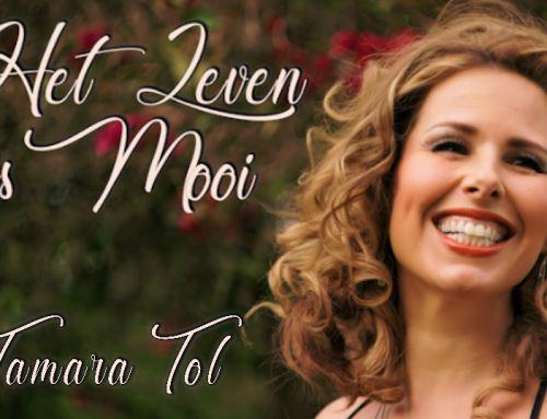 """""""Het Leven Is Mooi"""" van Tamara Tol"""